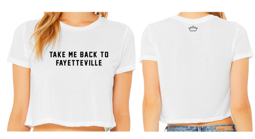 Take Me Back To Fayetteville Cropped T-Shirt Design 2020