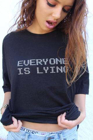 EVERYONE IS LYING CRYSTAL SHIRT