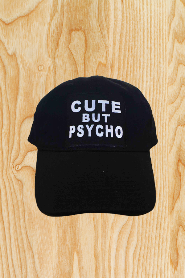 CUTE BUT PSYCHO HAT