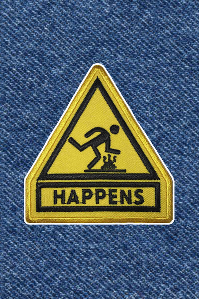 CAUTION: SHIT HAPPENS PATCH