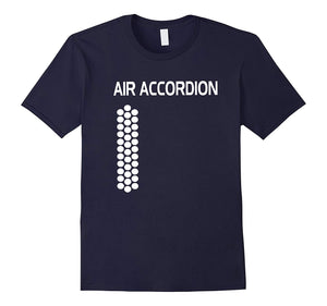 Air Accordion Play Music On Your Shirt Laugh Cute Gifts