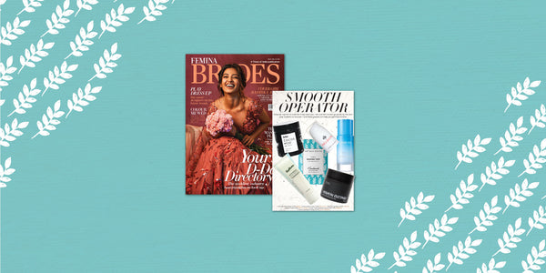 FEMINA HAS US ON ITS BEAUTY EDIT AND ITS TIME FOR YOU TO HAVE US TOO!