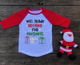 """Will Trade Brother/Sister for Presents"" Christmas Shirt for Toddlers"