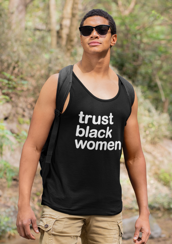 Trust Black Women Unisex Tank Top