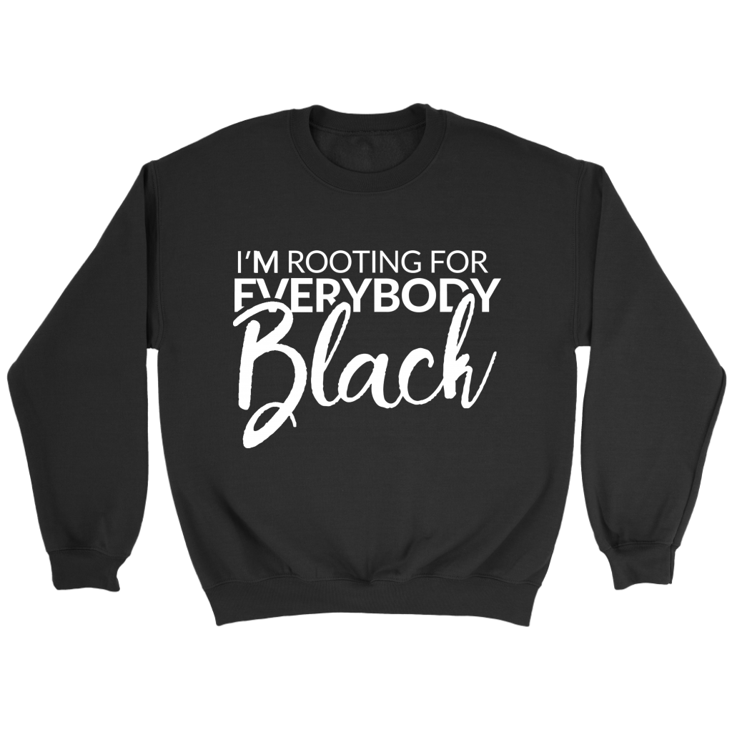 I'm Rooting For Everybody Black Issa Rae - Hoodie