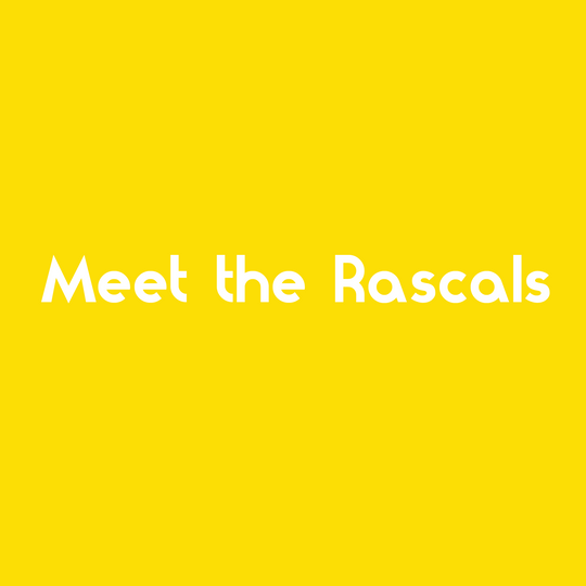 Get to know your Favourite Rascals!