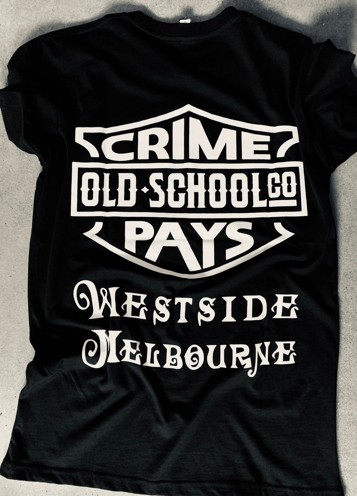 WESTSIDE BABY  CRIME PAYS   Tee Shirt S/Sleeve - THE M.F OLDSCHOOL STORE