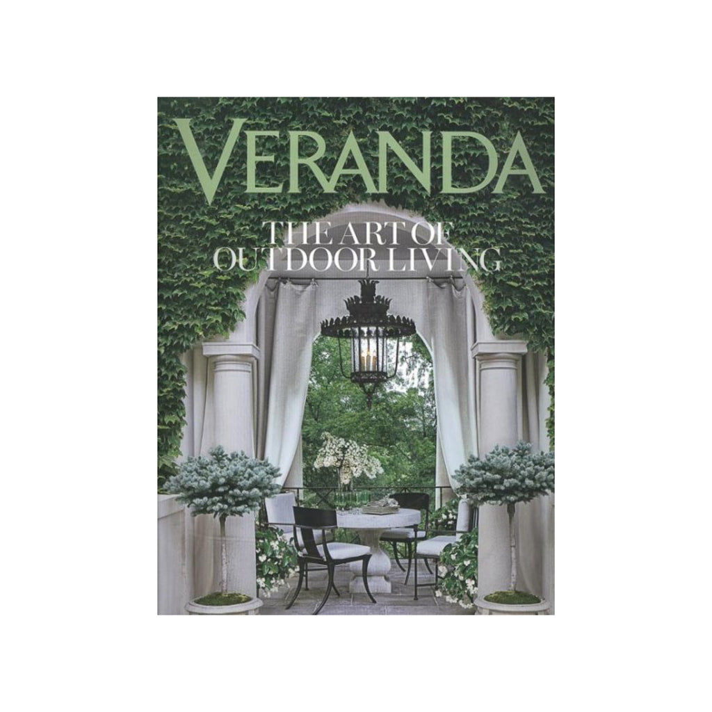 Veranda: The Art Outdoor Living
