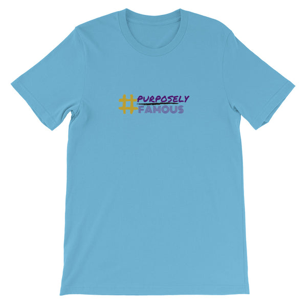 Purposely Famous Short-Sleeve Unisex T-Shirt