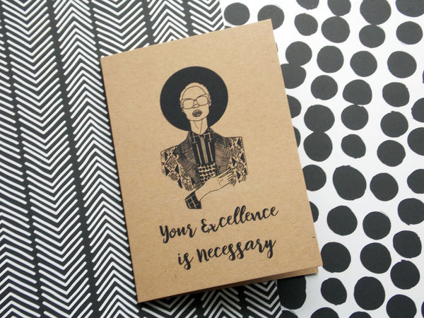 Kraft self care greeting card of illustration of black woman with text your excellence is necessary by dorcascreates
