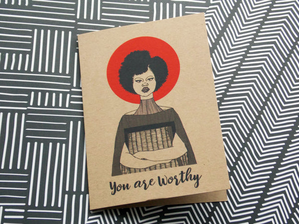 Kraft self care greeting card of illustration of black woman with afro and text you are worthy by dorcascreates