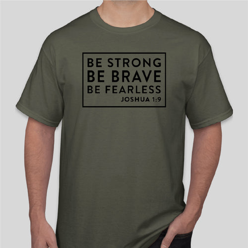 BE STRONG Gildan Short Sleeve MILITARY GREEN