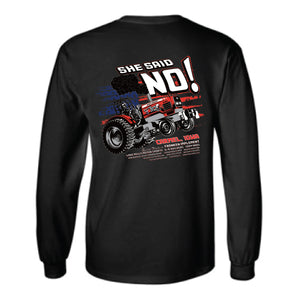 She Said NO Gildan Long Sleeve 50/50 Dry Blend - Black