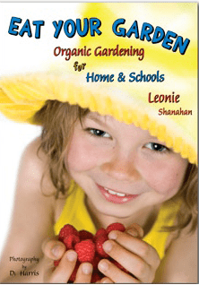 Eat your garden - Organic Gardening for Home and Schools