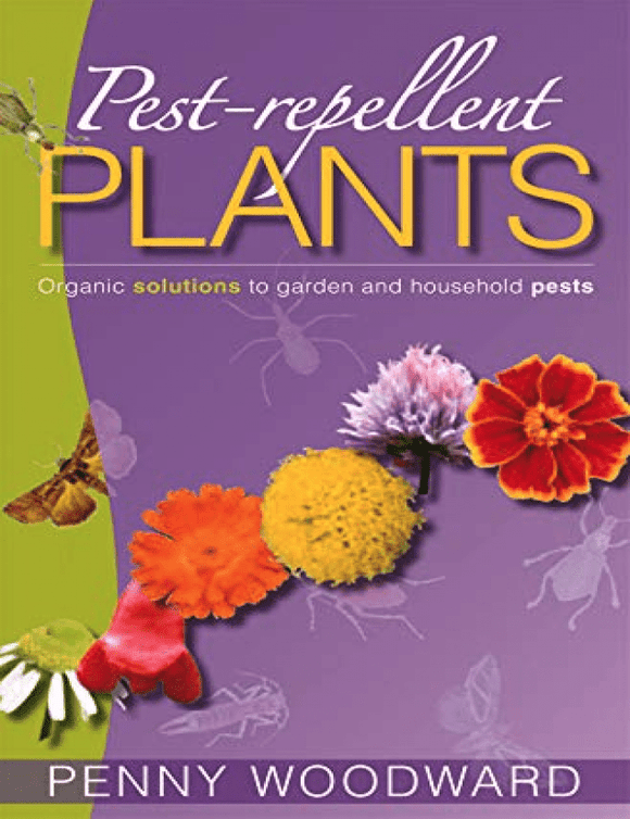Pest Repellent Plants - Organic solutions to garden & household pests