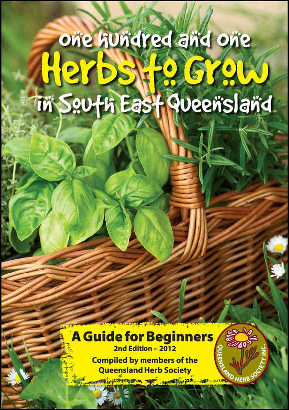 101 Herbs to grow in South East Queensland