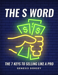 The S Word Workbook & 52 Week Sales Planner (E-Version)
