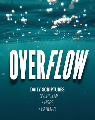 Overflow Teaching + Scriptures