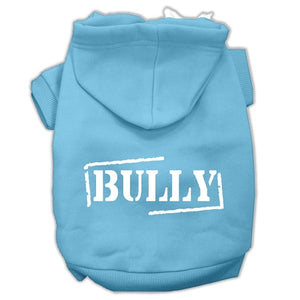 Bully Screen Printed Pet Hoodies Size