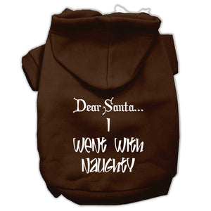 Dear Santa I Went With Naughty Screen Print Pet Hoodies Size