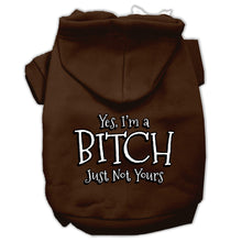 Load image into Gallery viewer, Yes Im A Bitch Just Not Yours Screen Print Pet Hoodies Size