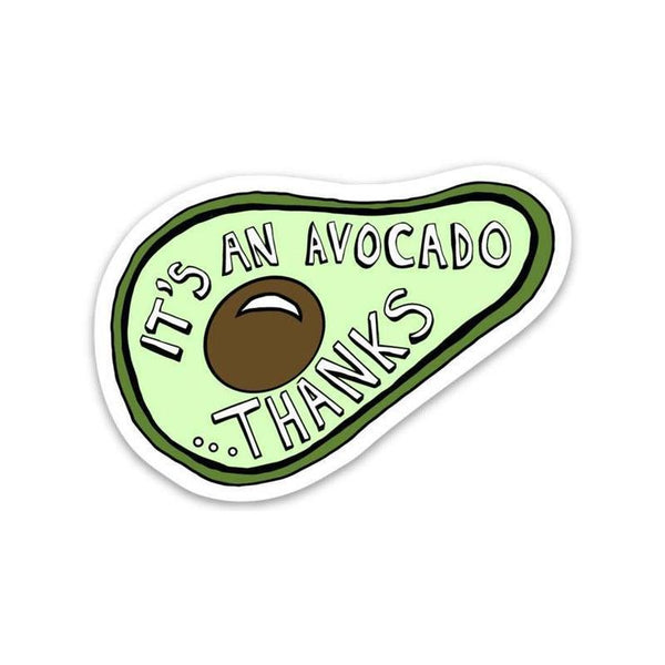 it's an avocado thanks vine sticker