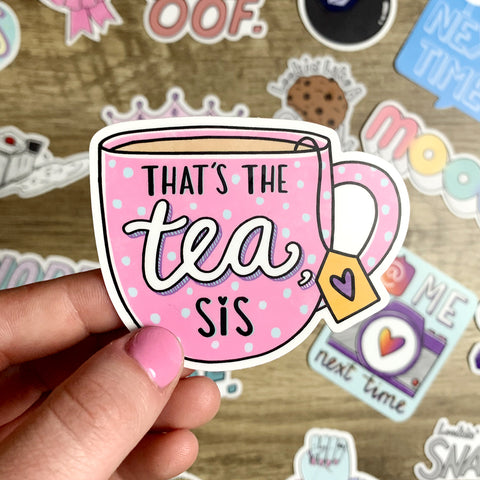 That's the tea sis sticker