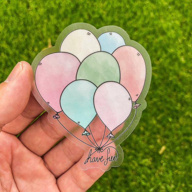 Have Fun Balloons - Clear Sticker 1