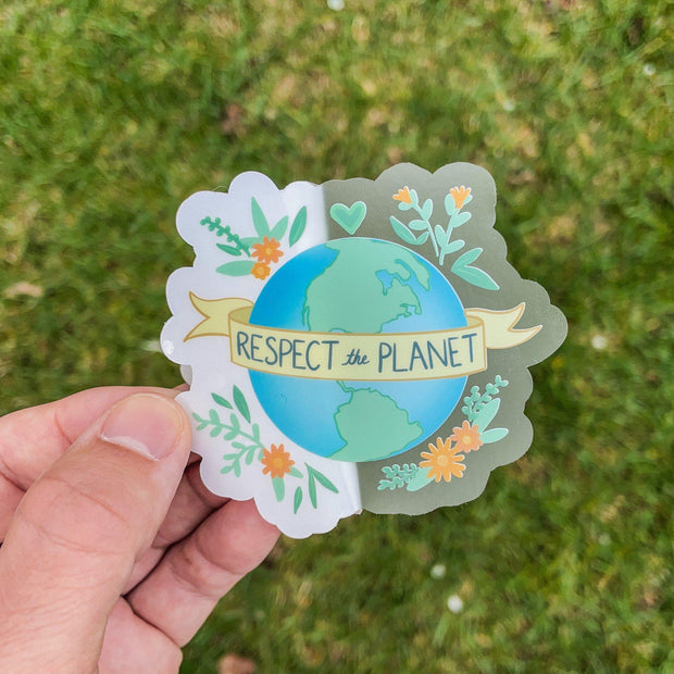 Respect the Planet - Clear Sticker 1