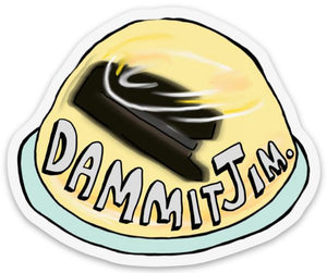 Dammit Jim - Office sticker