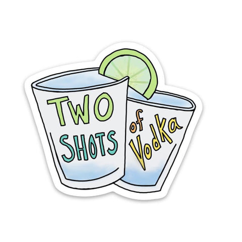 two shots of vodka