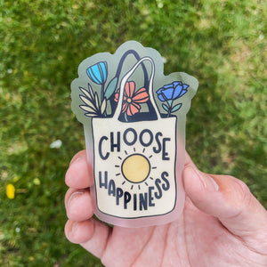 Choose Happiness Bag - Clear Sticker