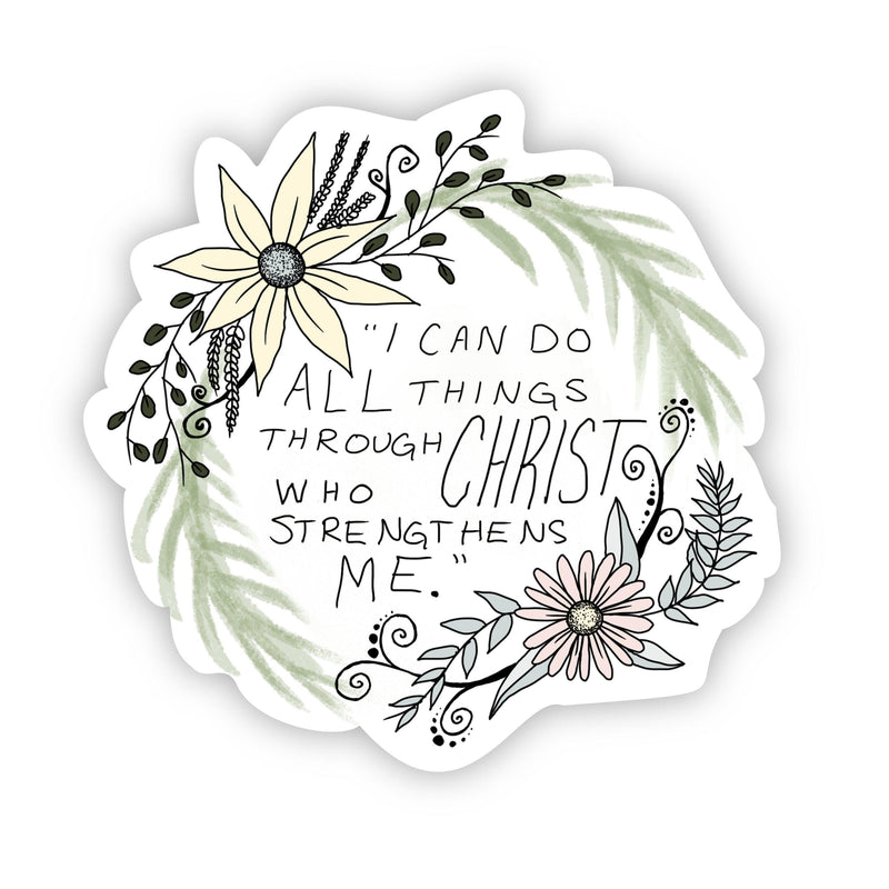 I can do all things through Christ who strengthens me - floral faith sticker