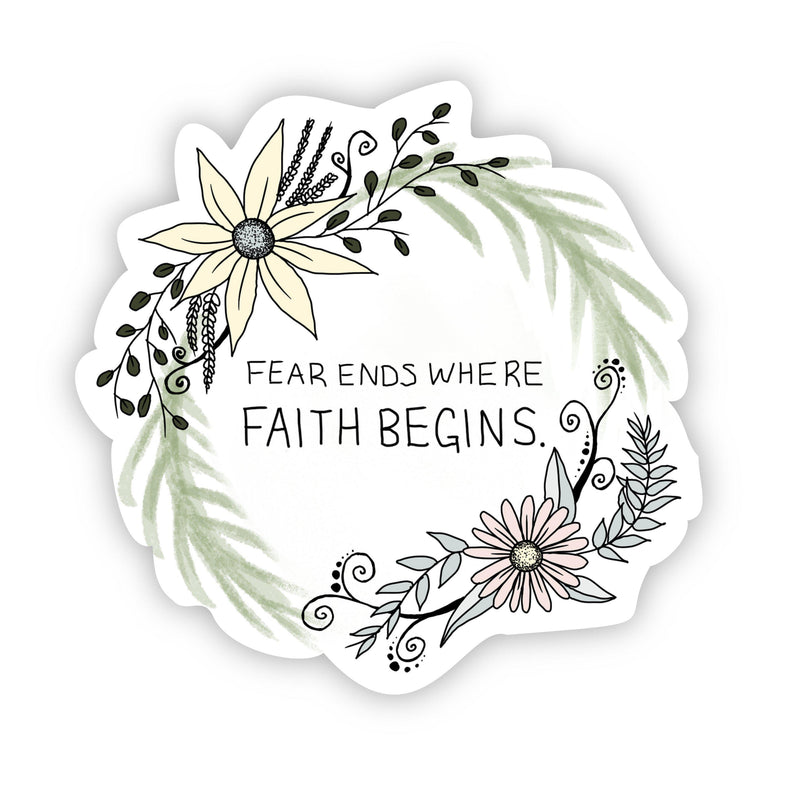 Fear ends where faith begins - floral
