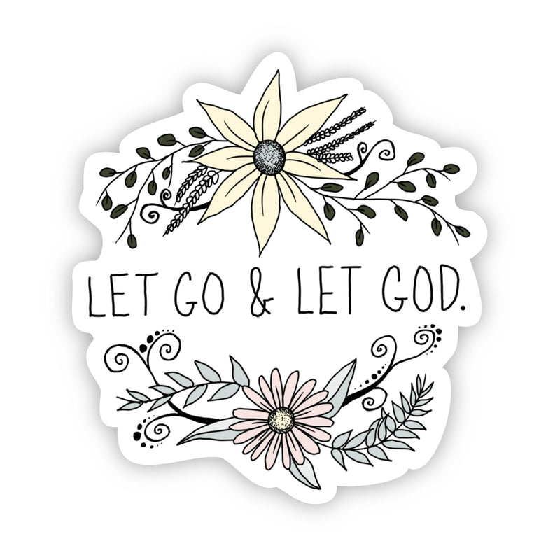 Let Go & Let God Faith Sticker