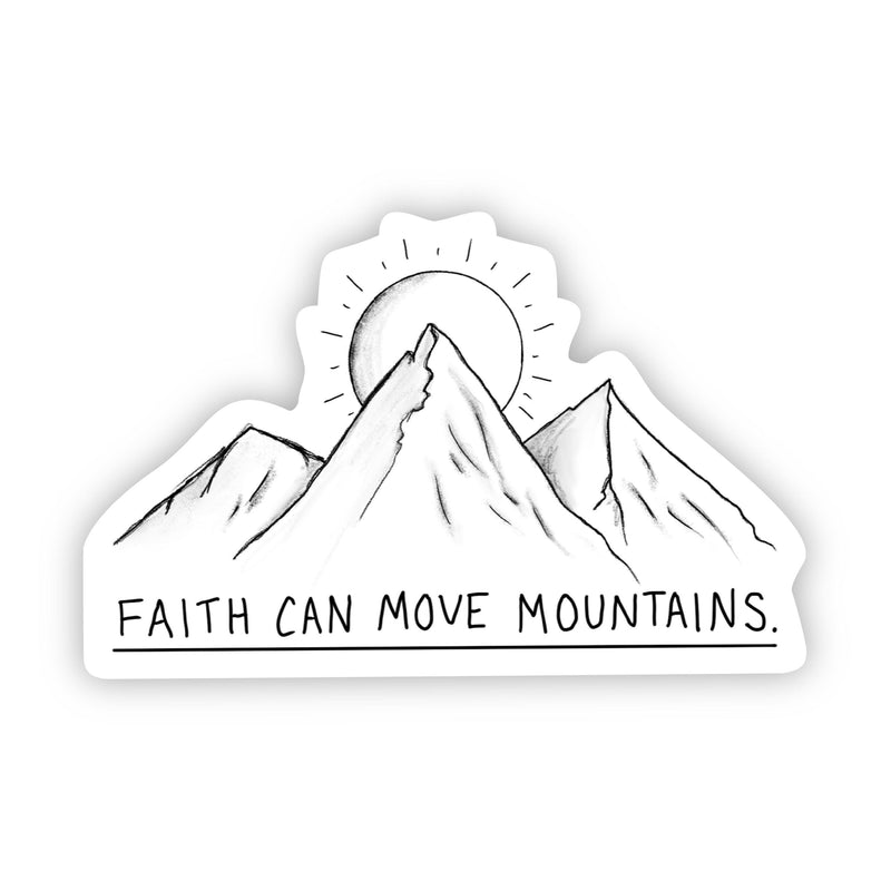 Faith Can Move Mountains