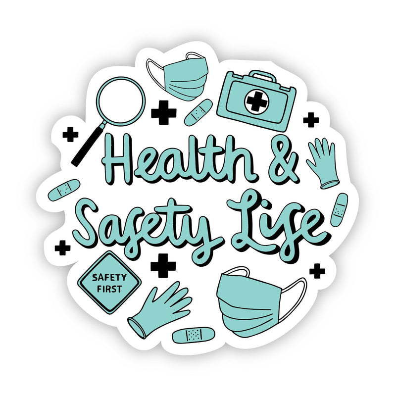 Health & Safety Life Sticker