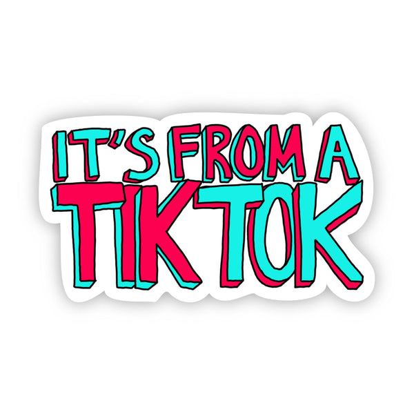 It's from a Tik Tok Sticker