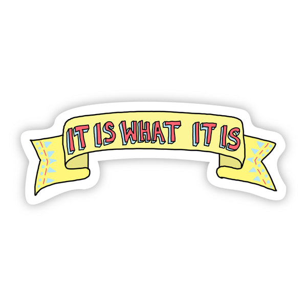 It is what it is tik tok sticker