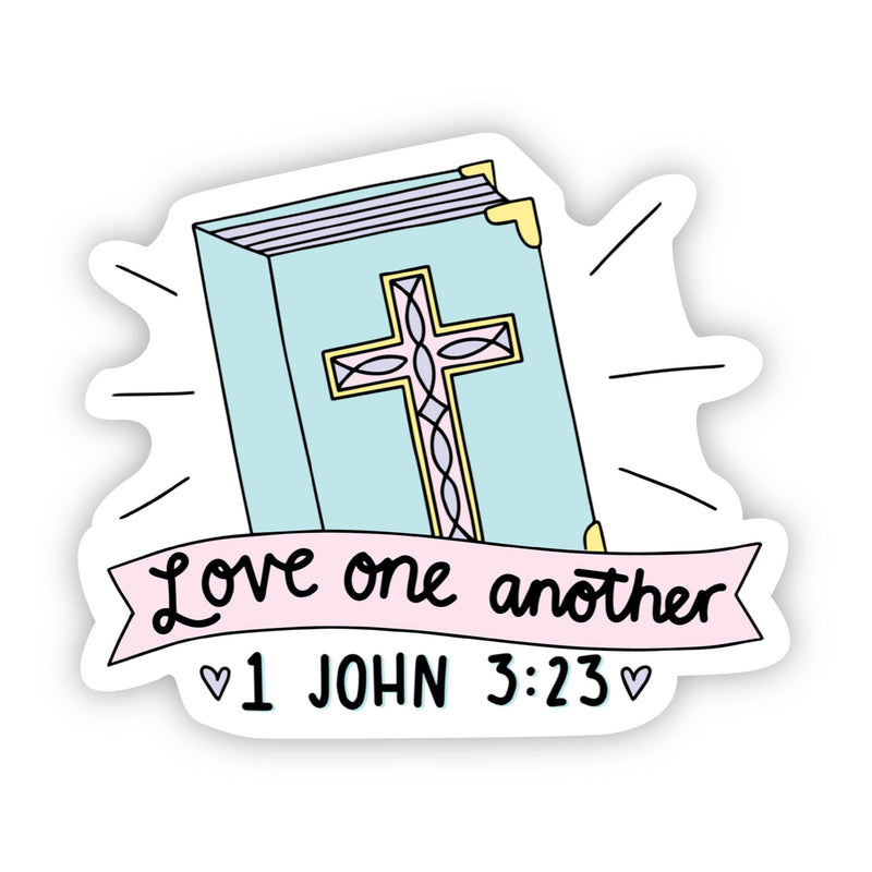Love one another Bible - 1 John 3:23 Sticker