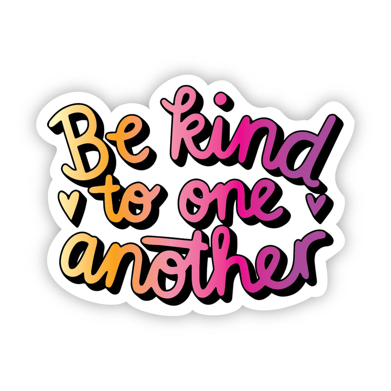 Be kind to one another multicolor sticker