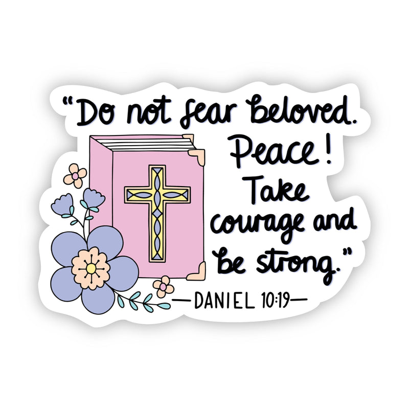 Do not fear beloved Bible Floral Sticker