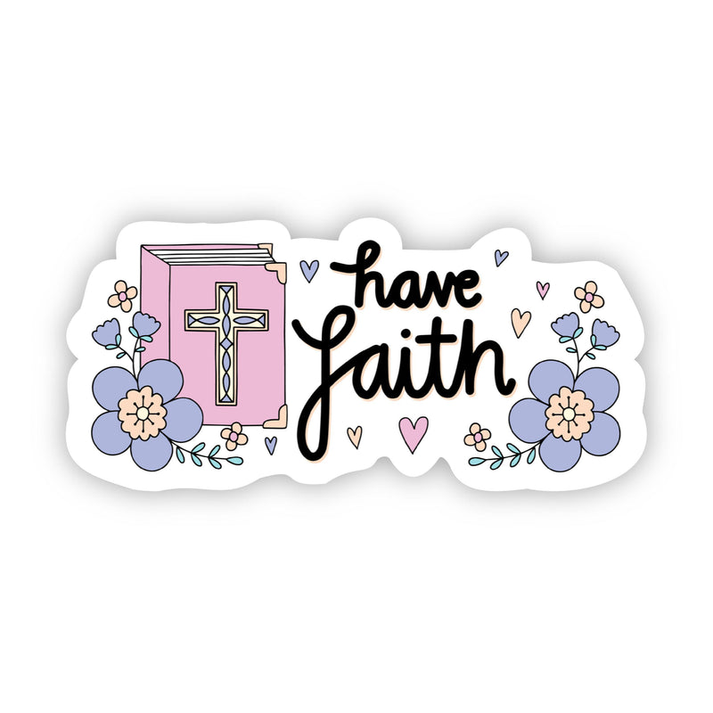 Have Faith Floral Sticker