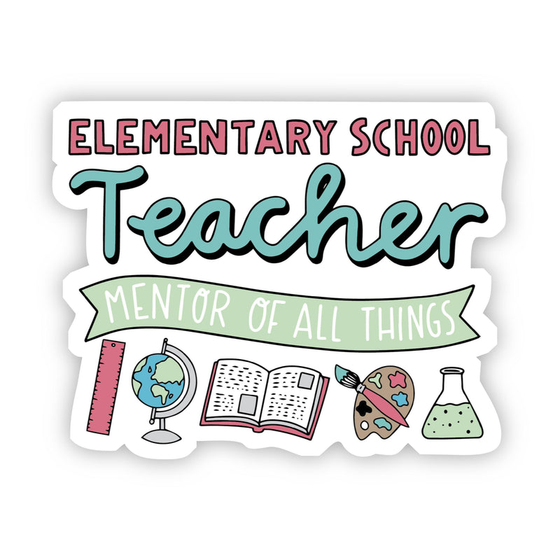 Elementary School Teacher Sticker