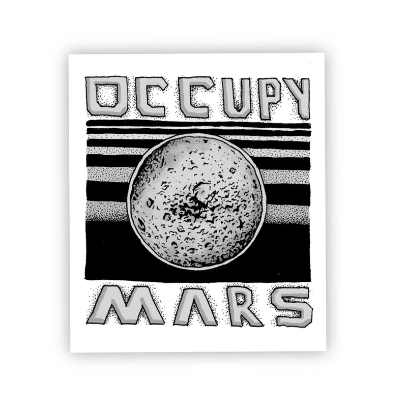 Occupy Mars Outer Space Sticker Black & White