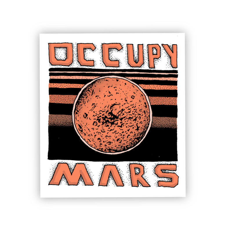 Occupy Mars Orange Space Sticker
