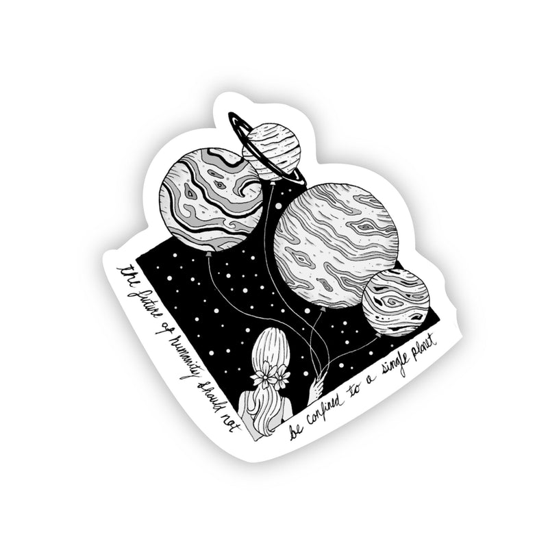 The Future of Humanity Should not be Confined to a Single Planet Sticker Black & White