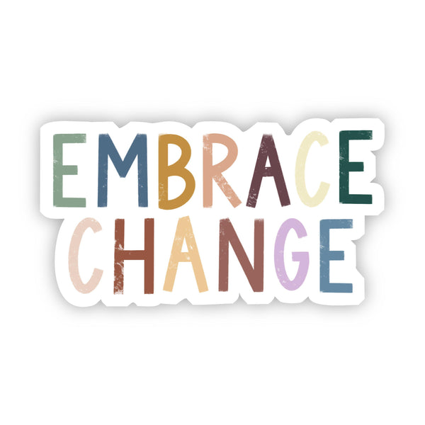 Embrace Change Multicolor Sticker