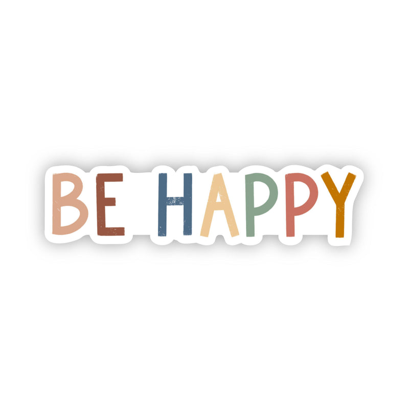 Be Happy Multicolor Sticker