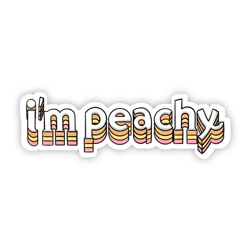I'm Peachy Lettering Sticker
